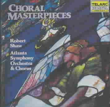 CHORAL MASTERPIECES BY SHAW,ROBERT (CD)