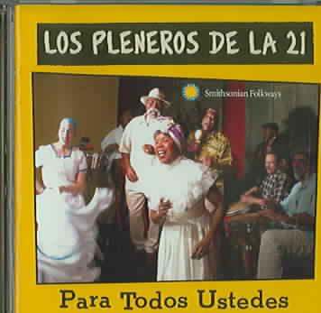 PARA TODOS USTEDES BY PLENEROS DE LA 21 (CD)
