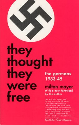 They Thought They Were Free By Mayer, Milton Sanford